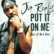 Details Ja Rule (feat. Lil' Mo & Vita) - Put It On Me