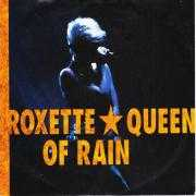 Coverafbeelding Roxette - Queen Of Rain
