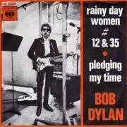 Coverafbeelding Bob Dylan - Rainy Day Women # 12 & 35