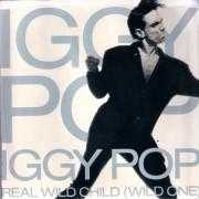 Details Iggy Pop - Real Wild Child (Wild One)