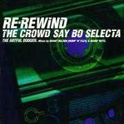 Details The Artful Dodger - Re-Rewind The Crowd Say bo selecta