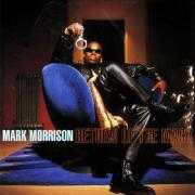 Details Mark Morrison - Return Of The Mack