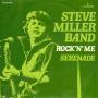 Details Steve Miller Band - Rock'n' Me