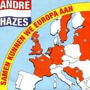 Coverafbeelding André Hazes - Samen Kunnen We Europa Aan