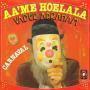 Coverafbeelding Vader Abraham - Aa'me Hoelala/ Laat De Russen Maar Komen