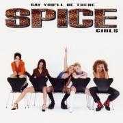 Details Spice Girls - Say You'll Be There