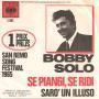 Coverafbeelding Bobby Solo - Se Piangi, Se Ridi