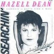 Details Hazell Dean - Searchin' (I Gotta Find A Man)