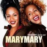 Details MaryMary - Shackles (Praise You)
