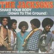 Details The Jacksons - Shake Your Body (Down To The Ground)