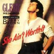 Details Glenn Medeiros featuring Bobby Brown - She Ain't Worth It