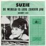 Details Suzie - De Wereld Is Leeg Zonder Jou
