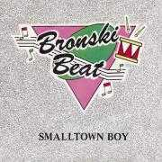 Coverafbeelding Bronski Beat - Smalltown Boy