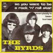 Details The Byrds - So You Want To Be A Rock 'n' Roll Star