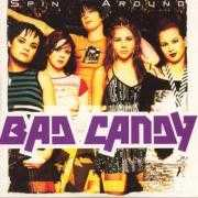 Details Bad Candy - Spin Around
