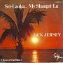 Coverafbeelding Jack Jersey - Sri-Lanka... My Shangri-La