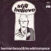 Details Herman Brood & His Wild Romance - Still Believe