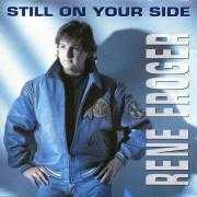 Coverafbeelding Rene Froger - Still On Your Side