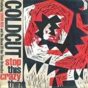 Coverafbeelding Coldcut featuring Junior Reid and The Ahead Of Our Time Orchestra - Stop This Crazy Thing