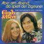 Coverafbeelding Cindy & Bert - Aber Am Abend Da Spielt Der Zigeuner