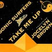 Details Sonic Surfers featuring Jocelyn Brown - Take Me Up