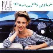 Details Kylie Minogue - Tears On My Pillow