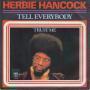 Details Herbie Hancock - Tell Everybody