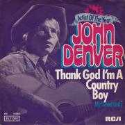 Coverafbeelding John Denver - Thank God I'm A Country Boy