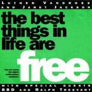 Coverafbeelding Luther Vandross and Janet Jackson with special guests BBD and Ralph Tresvant - The Best Things In Life Are Free