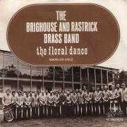 Details The Brighouse And Rastrick Brass Band - The Floral Dance