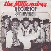 Details The Millionaires - The Queen Of Santa Maria