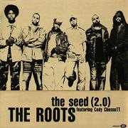 Details The Roots featuring Cody ChesnuTT - The Seed (2.0)