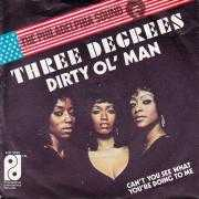 Coverafbeelding Three Degrees - Dirty Ol' Man