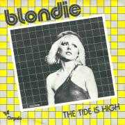 Details Blondie - The Tide Is High