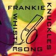 Details Frankie Knuckles - Whistle Song
