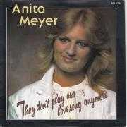 Coverafbeelding Anita Meyer - They Don't Play Our Lovesong Anymore