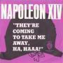 Details Napoleon XIV / Hugo De Groot / Floris VI - They're Coming To Take Me Away, Ha, Haaa! / Ze nemen me eindelijk mee / Ze nemen me eindelijk mee, ha-haa!
