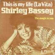 Coverafbeelding Shirley Bassey - This Is My Life (La Vita)