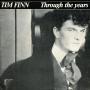 Details Tim Finn - Through The Years
