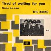 Details The Kinks - Tired Of Waiting For You