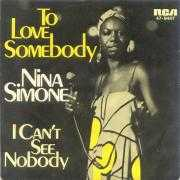 Details Nina Simone - To Love Somebody