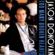 Details Jason Donovan - Too Many Broken Hearts