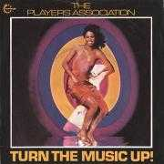 Details The Players Association - Turn The Music Up!