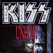 Coverafbeelding Kiss - Unholy/ God Gave Rock 'n' Roll To You II