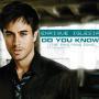 Coverafbeelding Enrique Iglesias - Do You Know? (The Ping Pong Song)