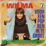 Details Wilma - Voor Een Pop Ben Ik Te Groot