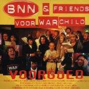 Details BNN & Friends voor War Child - Voorgoed
