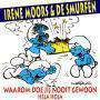 Coverafbeelding Irene Moors & De Smurfen - Waarom Doe Jij Nooit Gewoon - Héla Hola