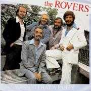 Details The Rovers - Wasn't That A Party
