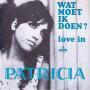 Details Patricia - Wat Moet Ik Doen?